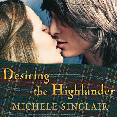 Desiring the Highlander