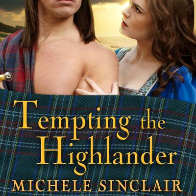 Tempting the Highlander