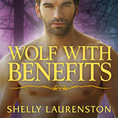 Wolf With Benefits