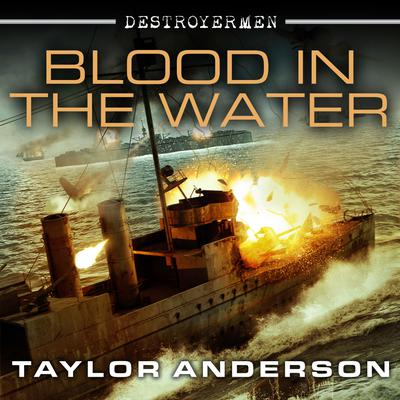 Destroyermen: Blood in the Water
