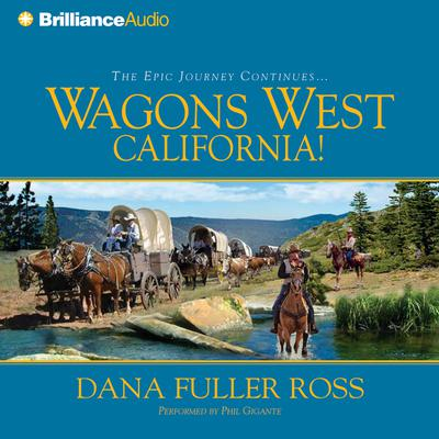 Wagons West California! - Abridged