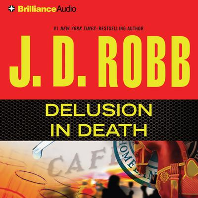 Delusion In Death - Abridged