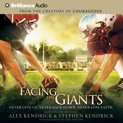 Facing the Giants - Abridged