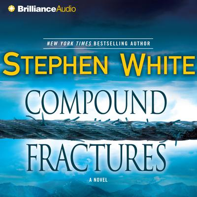 Compound Fractures - Abridged