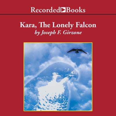 Kara, the Lonely Falcon