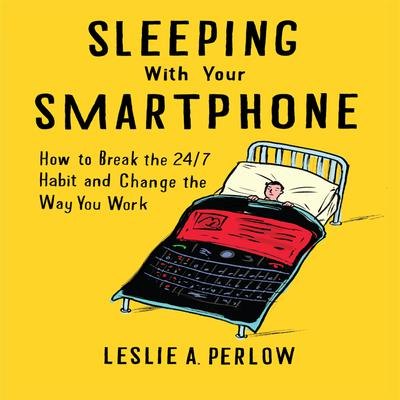 Sleeping With Your Smart Phone