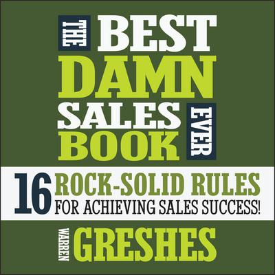 The Best Damn Sales Book Ever