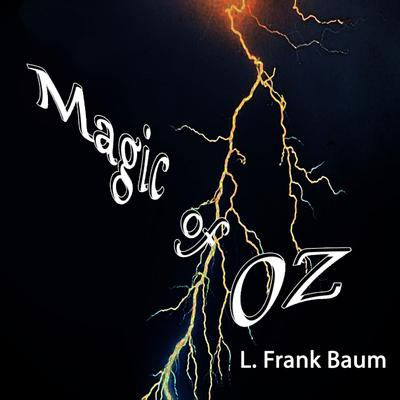 The Magic of Oz