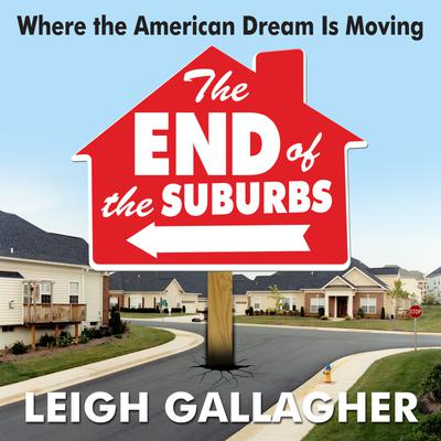 The End the Suburbs