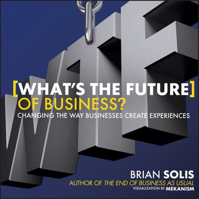 WTF?: What's the Future of Business?