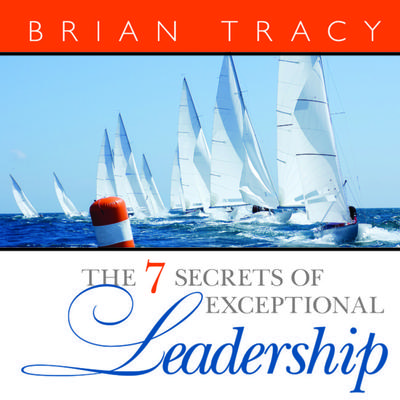 The 7 Secrets Exceptional Leadership