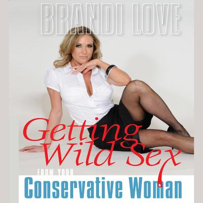 Getting Wild Sex from Your Conservative Woman
