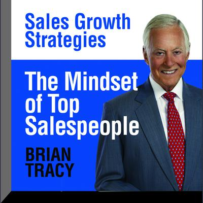 The Mindset Top Salespeople