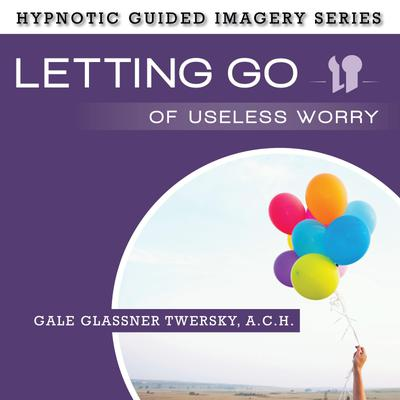 Letting Go Useless Worry