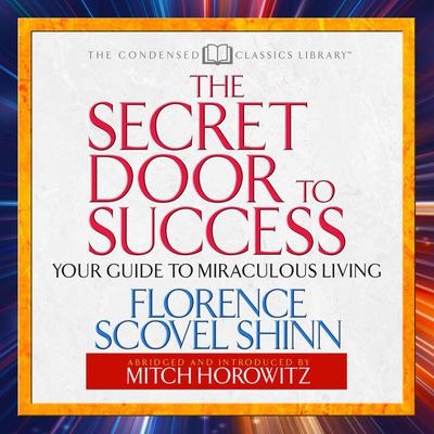 The Secret Door to Success - Abridged