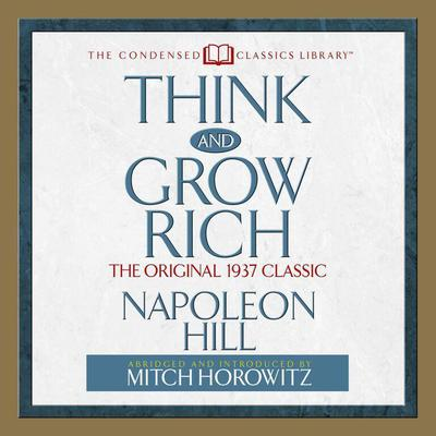 Think and Grow Rich - Abridged