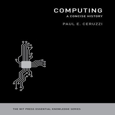 Computing: A Concise History