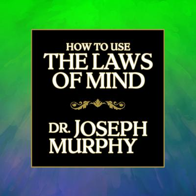 How to Use the Laws Mind
