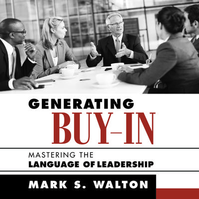 Generating Buy-In