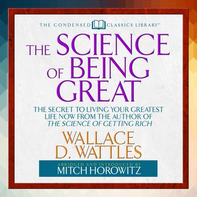 The Science of Being Great - Abridged