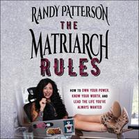 The Matriarch Rules