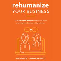 Rehumanize Your Business