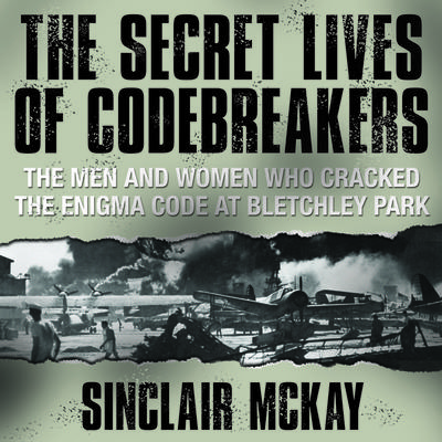 The Secret Lives Codebreakers