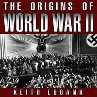 The Origins of World War II 3rd Edition