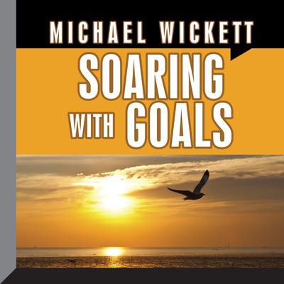 Soaring with Goals