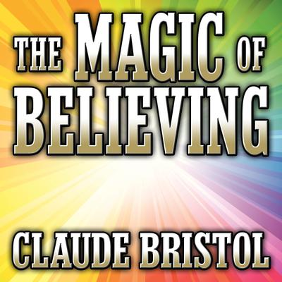 The Magic Believing