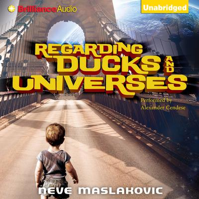 Regarding Ducks and Universes