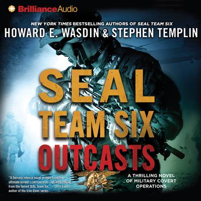 SEAL Team Six Outcasts - Abridged