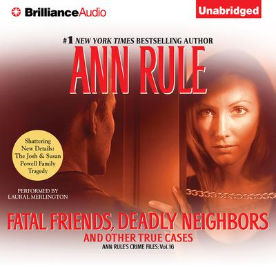 Fatal Friends, Deadly Neighbors