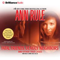 Fatal Friends, Deadly Neighbors - Abridged