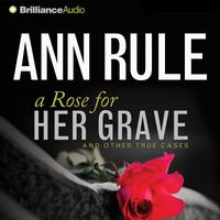 A Rose for Her Grave - Abridged