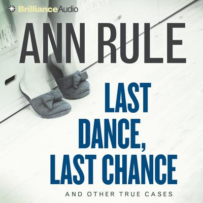 Last Dance, Last Chance - Abridged