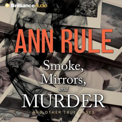 Smoke, Mirrors, and Murder - Abridged