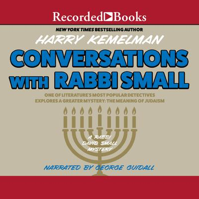 Conversations with Rabbi Small