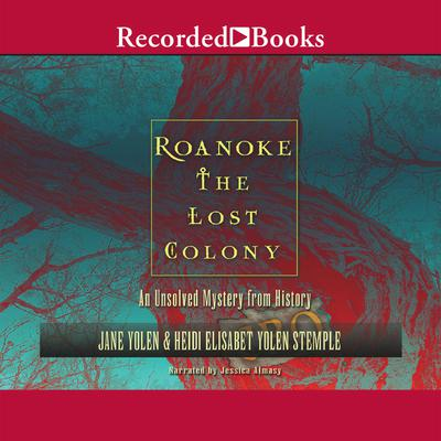 Roanoke: The Lost Colony