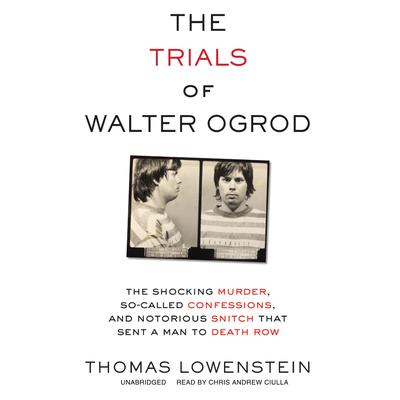 The Trials of Walter Ogrod