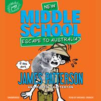 Middle School: Escape to Australia