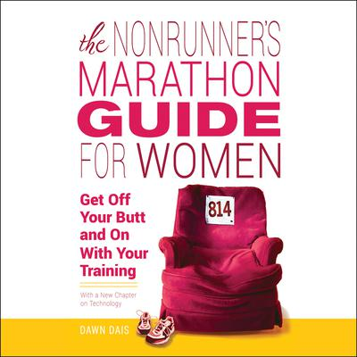 The Nonrunner's Marathon Guide for Women