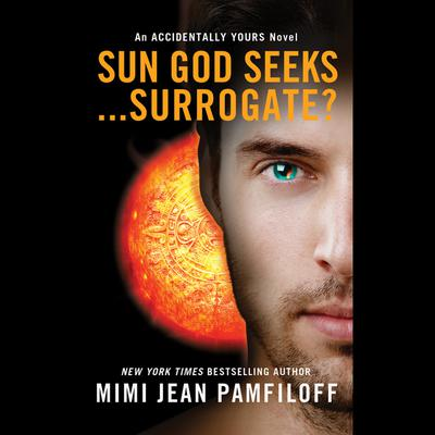 Sun God Seeks...Surrogate?