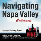 Navigating Napa Valley Cabernets