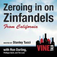 Zeroing in on Zinfandels from California