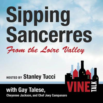 Sipping Sancerres from the Loire Valley