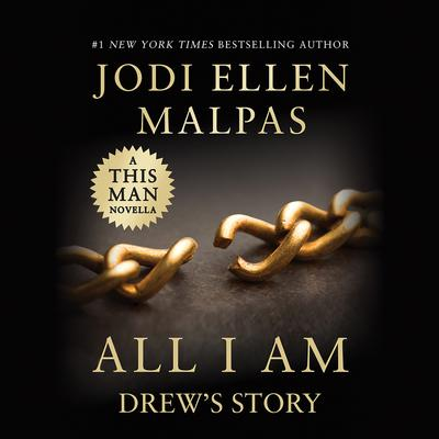 All I Am: Drew's Story (A This Man Novella)
