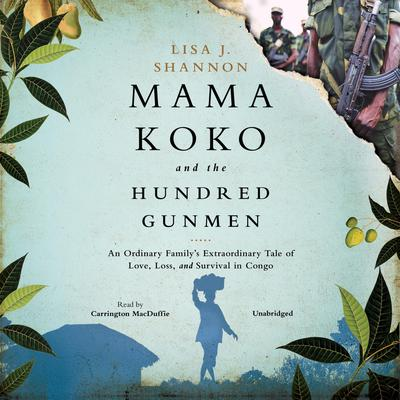 Mama Koko and the Hundred Gunmen
