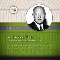 The Lux Radio Theatre, Vol. 1