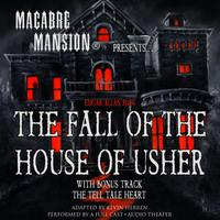 Macabre Mansion Presents ... The Fall of the House of Usher